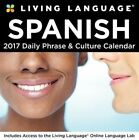Living Language Spanish 2017 by Andrews McMeel Publishing Calendar UXX C17