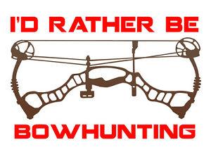 I/'d rather be BOWHUNTING  Bowhunting shirt  hunting shirt  outdoors shirt