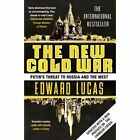 The New Cold War: Putin's Threat to Russia and the West by Edward Lucas (Paperback, 2014)