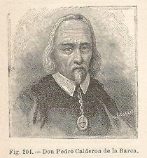 B1644 Don Pedro Calderon de la Barca - Incisione antica del 1924 - Engraving