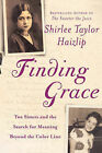 Finding Grace: Two Sisters and the Search for Meaning Beyond the Color Line by Shirlee Taylor Haizlip (Paperback, 2007)
