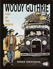 Woody Guthrie: Poet of the People by Bonnie Christensen (Paperback / softback, 2009)