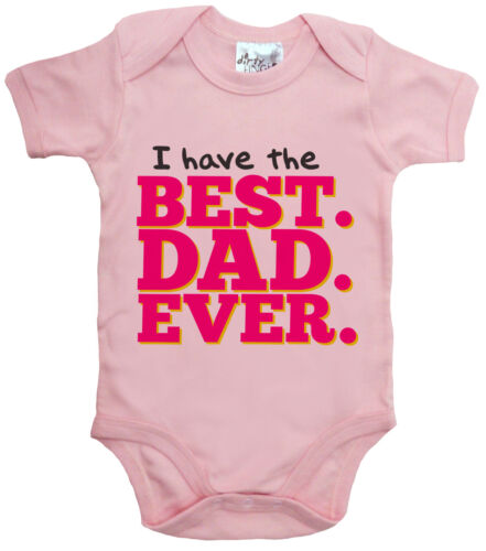 """Baby Daddy Bodysuit /""""I Have Best Dad Ever/"""" baby grow Vest Father/'s Day Birthday"""