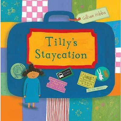 Tilly's Staycation (Child's Play Library)-ExLibrary