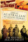 Great Australian Aviation Stories by Jim Haynes (Paperback, 2006)