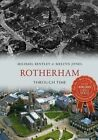 In & Around Rotherham Through Time by Michael Bentley, Mel Jones (Paperback, 2013)