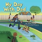 My Day with Dad by Jimmy Saade (Paperback / softback, 2014)