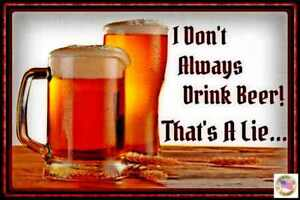 ALWAYS-DRINK-BEER-METAL-SIGN-8-039-X12-034-USA-MADE-FUNNY-MAN-CAVE-BAR-DECOR-HAPPY-HOUR