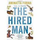 The Hired Man by Aminatta Forna (Paperback, 2014)
