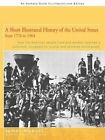 a Short Illustrated History of The United States 9781440124211 by James Munves