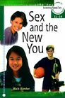 Sex and the New You: Ages 11-14 by R. Bimler (Paperback, 2002)