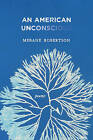 An American Unconscious by Mebane Robertson (Paperback / softback, 2016)