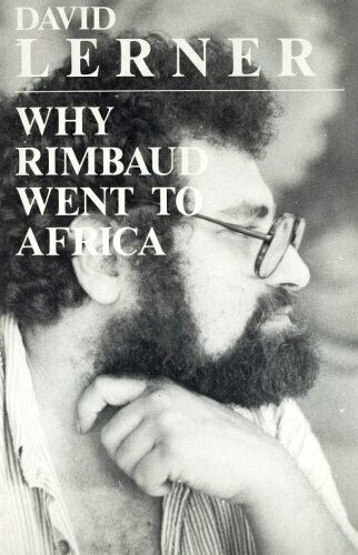 Why Rimbaud Went to Africa