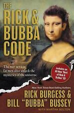 The Rick & Bubba Code: The Two Sexiest Fat Men Alive Unlock the Mysteries of the