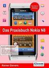 Das Praxisbuch Nokia N8 von Rainer Gievers (2011, Gebundene Ausgabe)