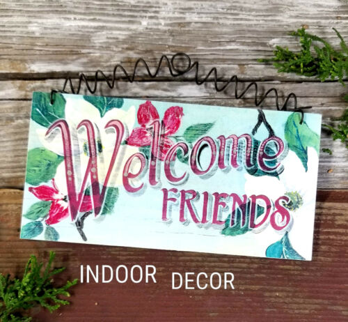 Indoor Decor Welcome Sign Friends Magnolia Southern Charm Cottage Style USA