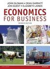 Economics for Business Plus MyEconLab by John Sloman, Jon Guest, Dean Garratt, Elizabeth Jones (Mixed media product, 2016)