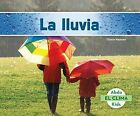 La Lluvia (Rain) by Grace Hansen (Hardback, 2015)