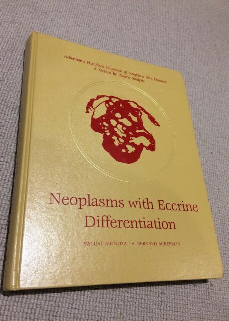 Abenoza; Ackerman NEOPLASMS WITH ECCRINE DIFFERENTIATION hardback 1st ed Lea & F