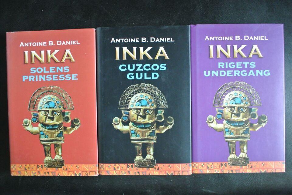 inka 1-3, af antoine b. daniel, genre: roman