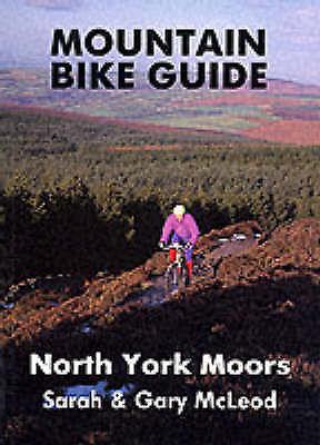 "1 of 1 - ""VERY GOOD"" McLeod, Sarah, McLeod, Gary, Mountain Bike Guide - North York Moors,"