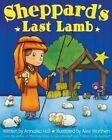 Sheppard's Last Lamb by Annalisa Hall (Hardback, 2016)