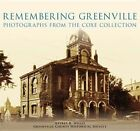 Remembering Greenville:: Photographs from the Coxe Collection by Jeffrey R Willis, The Greenville County Historical Society, Greenville County Historical Society (Paperback / softback, 2003)