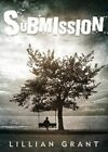 Submission by Lillian Grant 9781682545041 Paperback 2016