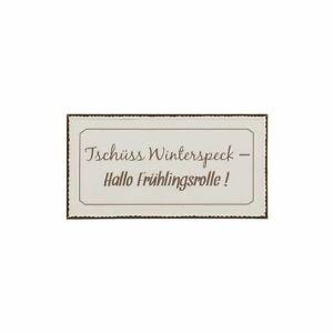 Schild-Tschuess-Winterspeck-Hallo-Fruehlingsrolle-Dekoschild-Blechschild-Metall