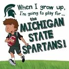 When I Grow Up, I'm Going to Play for the Michigan State Spartans by Cary Gemma (Hardback, 2016)