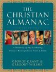 The Christian Almanac: A Book of Days Celebrating History's Most Significant People and Events by Cumberland House Publishing,US (Paperback, 2005)