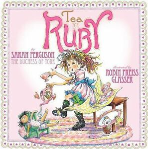 Tea-for-Ruby-by-Sarah-Ferguson-HC-Brand-New-Free-Shipping