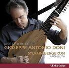 Livre de Luth de Gioseppe Antonio Doni (CD, Sep-2015, ATMA Classique)