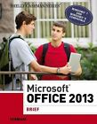Microsoft Office 2013 Brief 9781285166131 by Misty E Vermaat Paperback