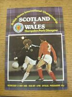 21/05/1980 Scotland v Wales [At Hampden Park] . Unless stated previously in the