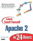 Sams Teach Yourself Apache 2 in 24 Hours by Daniel Lopez (Paperback, 2002)