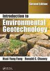Introduction to Environmental Geotechnology by Hsai-Yang Fang, John Daniels, Ronald C. Chaney (Hardback, 2010)