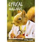 Lyrical Mallards by Peter Asher (Paperback, 2015)