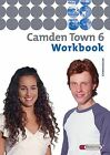 Camden Town 6. Workbook (2005, Geheftet)