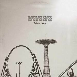 Swervedriver-Future-Ruins-NEW-CD-ALBUM