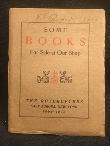 Roycroft Original 1904-1905 Catalog Some Books For Sale At Our Shop