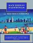 San Diego Paintings by R.D. Riccoboni - Collector's Portfolio by Rd Riccoboni (Paperback / softback, 2008)