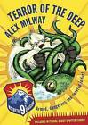 Terror of the Deep by Alex Milway (Paperback, 2010)
