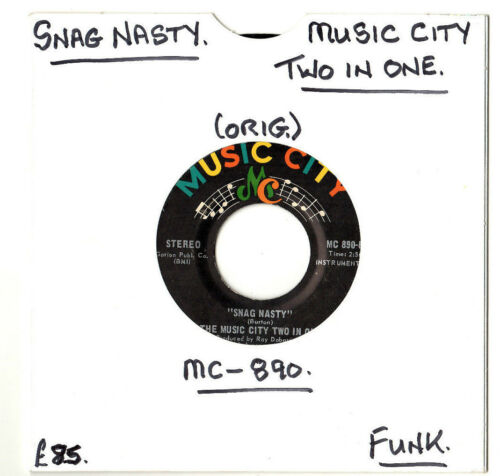 """RARE"" FUNK.THE MUSIC CITY TWO IN ONE.SNAG NASTY SILLY SONG.U.S ORIG 7"".EX"