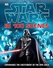 Star Wars in 100 Scenes by Jason Fry (Hardback, 2014)