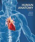 Human Anatomy by Michael J. Timmons, Robert B. Tallitsch, Frederic H. Martini (Hardback, 2014)