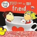 You Can Be My Friend by Turtleback Books (Hardback, 2008)