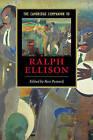 The Cambridge Companion to Ralph Ellison by Cambridge University Press (Paperback, 2005)