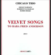 Velvet Songs: To Baba Fred Anderson [Digipak] by Chicago Trio (CD, Jan-2016,...