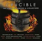 Crucible The Songs of Hunters & Collectors CD